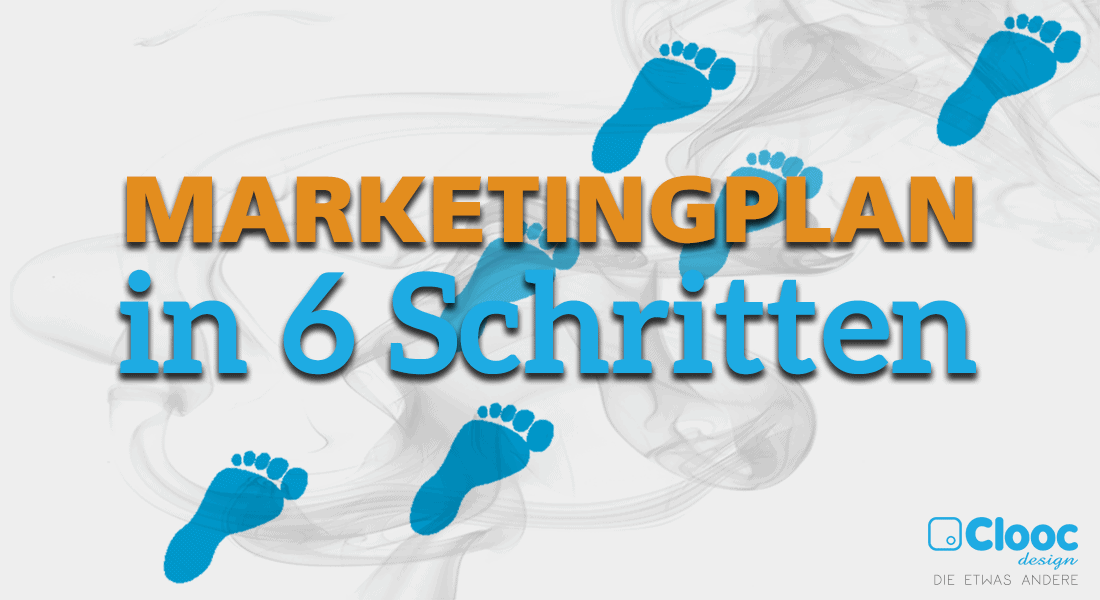 marketingplan in 6 schritten